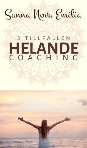 Helande Coaching - 5 tillfällen